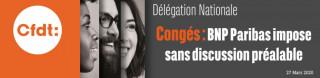 Congés : BNP PARIBAS impose sans discussion préalable !